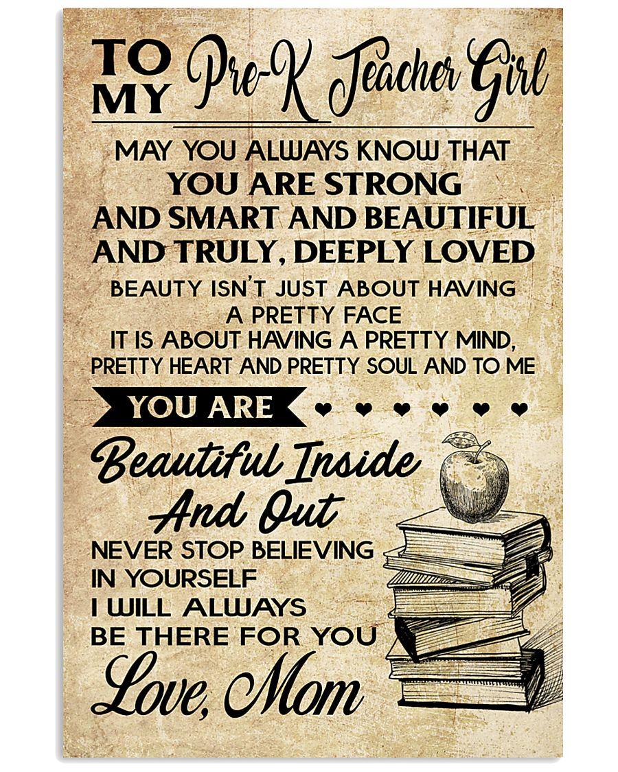 TO MY PRE-K TEACHER GIRL 16x24 Poster