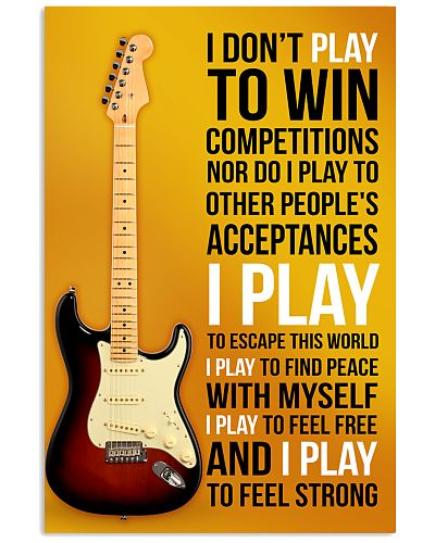 ELECTRIC GUITAR - I DON'T PLAY TO WIN COMPETITION