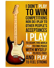 ELECTRIC GUITAR - I DON'T PLAY TO WIN COMPETITION 11x17 Poster front