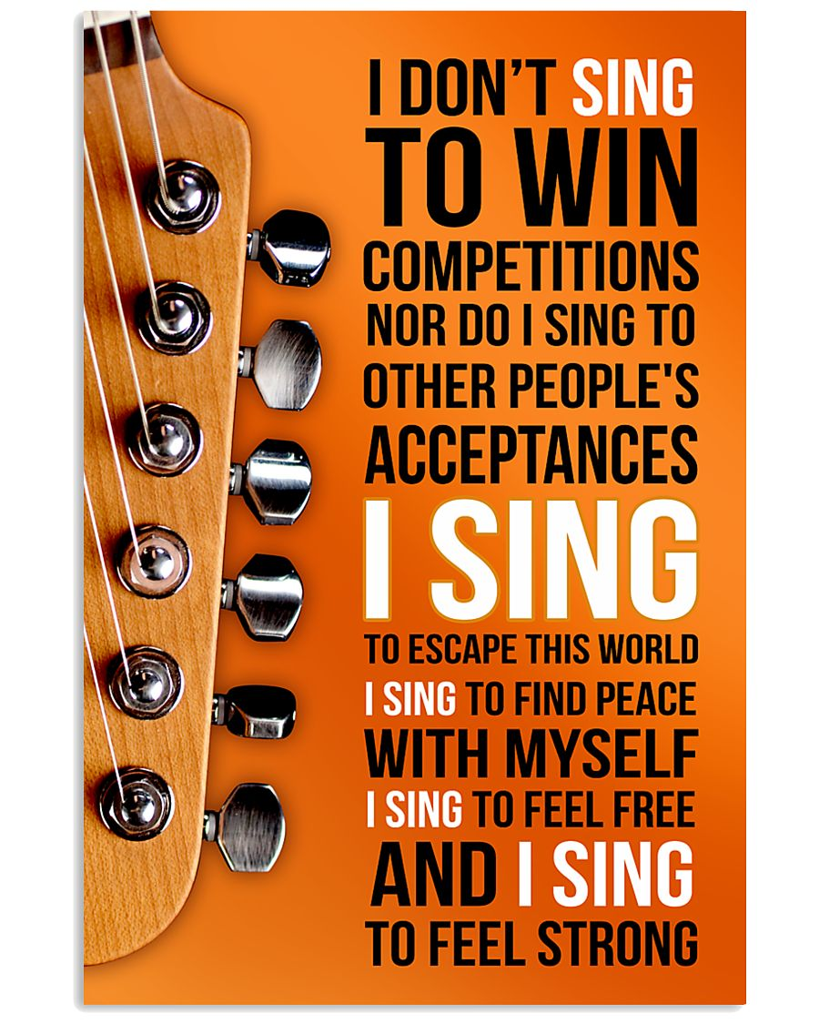 1- ELECTRIC GUITAR - I DON'T SING TO WIN  11x17 Poster