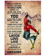 SKIING - TODAY IS A GOOD DAY POSTER 11x17 Poster front