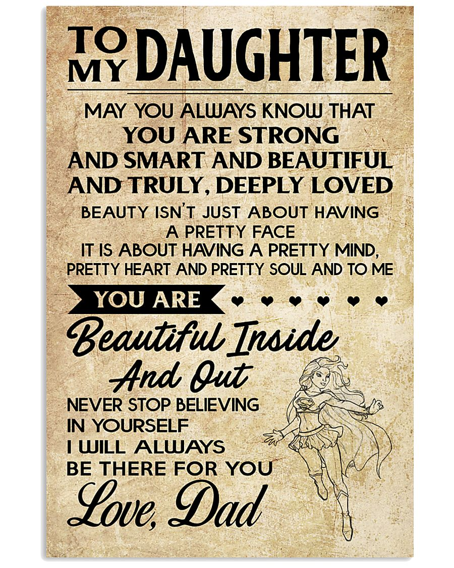 TO MY DAUGHTER- DAD 16x24 Poster