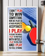 I DON'T PLAY TO WIN COMPETITIONS - PICKLEBALL 11x17 Poster lifestyle-poster-4