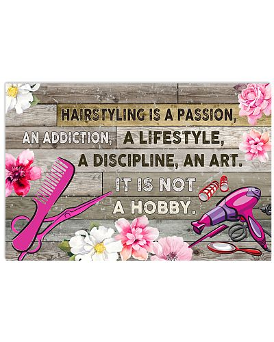 HAIRSTYLING IS PASSION POSTER - LQT