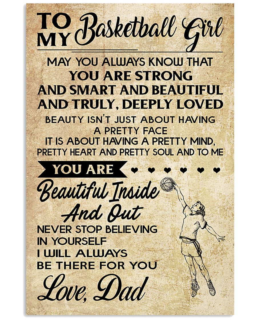 TO MY BASKETBALL GIRL- dad 24x36 Poster