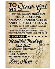 TO MY SOCCER GIRL- MOM 16x24 Poster front