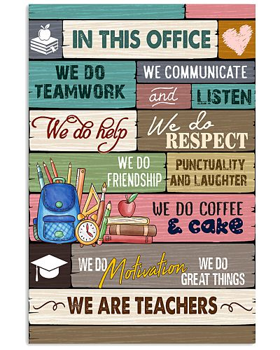 IN THIS OFFICE - WE ARE TEACHERS POSTER