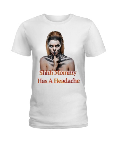 Mommy Has A Headache