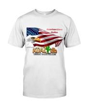 American Lives Matter Classic T-Shirt front