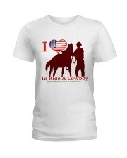 Love to ride a cowboy Ladies T-Shirt front
