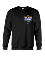 One More Coffee Crewneck Sweatshirt thumbnail