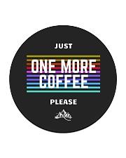 One More Coffee Circle Coaster thumbnail