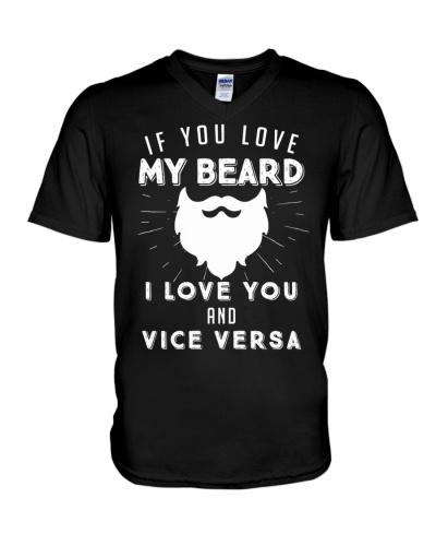 If you love my beard i love you and vice versa