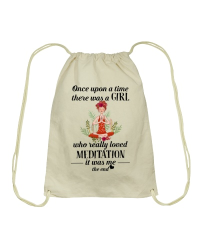 Meditation Once upon a time there was a girl who