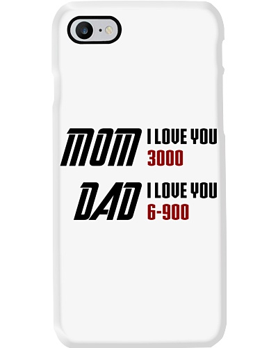 Mom I love you 3000 - Dad I love you 6-900
