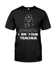 I am your teacher Classic T-Shirt thumbnail