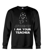 I am your teacher Crewneck Sweatshirt thumbnail