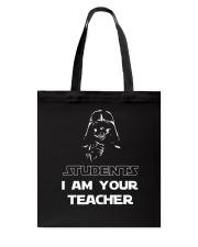 I am your teacher Tote Bag thumbnail