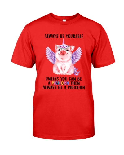 Always Be Yourself Pig