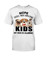 Dog My Dog Is Allergic Classic T-Shirt front