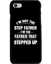 I'm The Father That Stepped Up Phone Case thumbnail