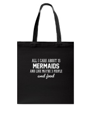 All I care about is Mermaid Tote Bag tile