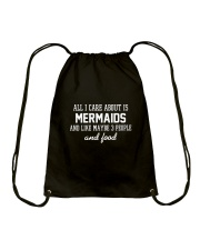 All I care about is Mermaid Drawstring Bag tile