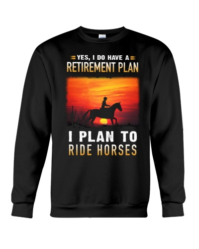 Horse Yes I Have Retired Plan