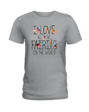 I Love All The Fairies In The World Ladies T-Shirt thumbnail
