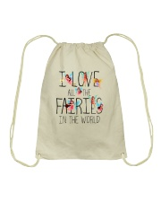 I Love All The Fairies In The World Drawstring Bag front