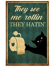 Cat They See Me Rolling 11x17 Poster front