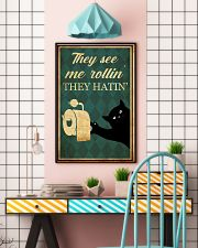 Cat They See Me Rolling 11x17 Poster lifestyle-poster-6