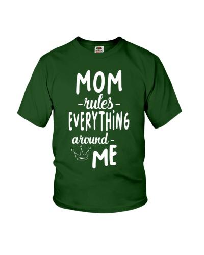 Mom Rules Everything Around Me