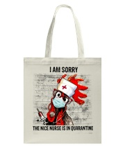 Sorry Nice Nurse Not Here Tote Bag thumbnail
