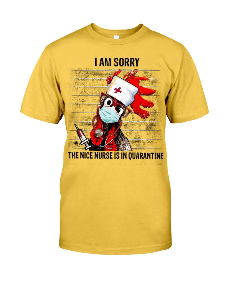 Sorry Nice Nurse Not Here Classic T-Shirt