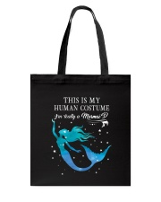 Mermaid - This is my human costume Tote Bag thumbnail