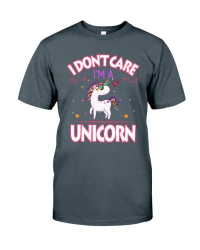 I DON'T CARE - I'M A UNICORN