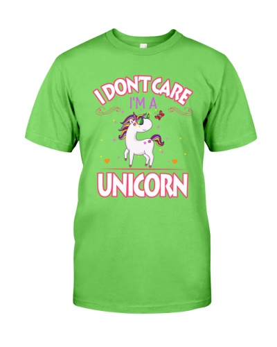 I DON'T CARE - I'M A UNICORN