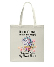Unicorns Make Me Happy  Tote Bag thumbnail