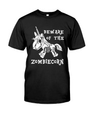 Unicorn-  Bew are of the zombiecorn Classic T-Shirt front