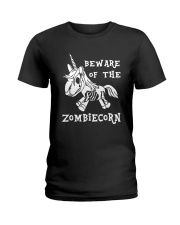 Unicorn-  Bew are of the zombiecorn Ladies T-Shirt thumbnail