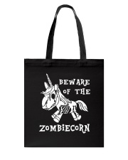 Unicorn-  Bew are of the zombiecorn Tote Bag tile