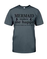 Mermaid  Make Me Happy Classic T-Shirt front