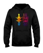 Mermaid - Let That Sit Go Hooded Sweatshirt thumbnail