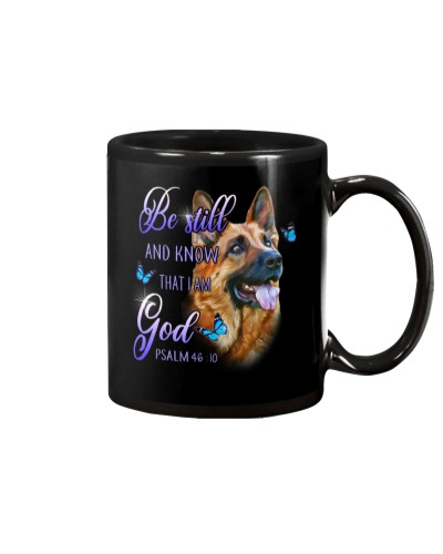 German Shepherd Be Still And Know That I Am God