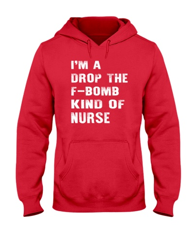 Nurse - DROP The F- BOMB