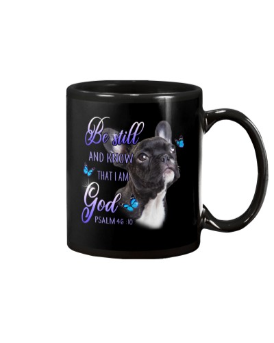 French Bulldog Be Still And Know That I Am God