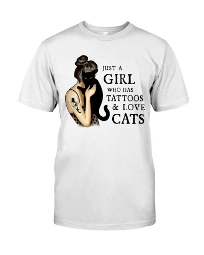 Cat Just A Girl Who Has Tattoos And Loves Cats
