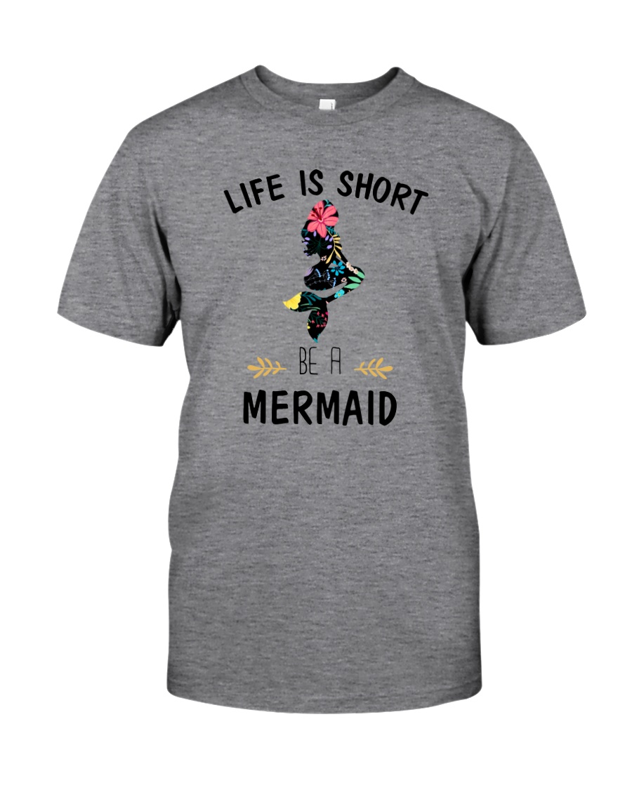 Be A Mermaid Classic T-Shirt