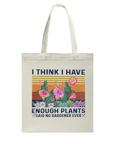 Gardening I Think I Have Enough Plants